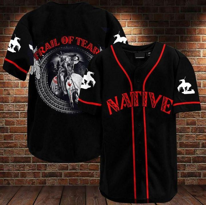 Native American Trail Of Tears Baseball Jersey Shirt