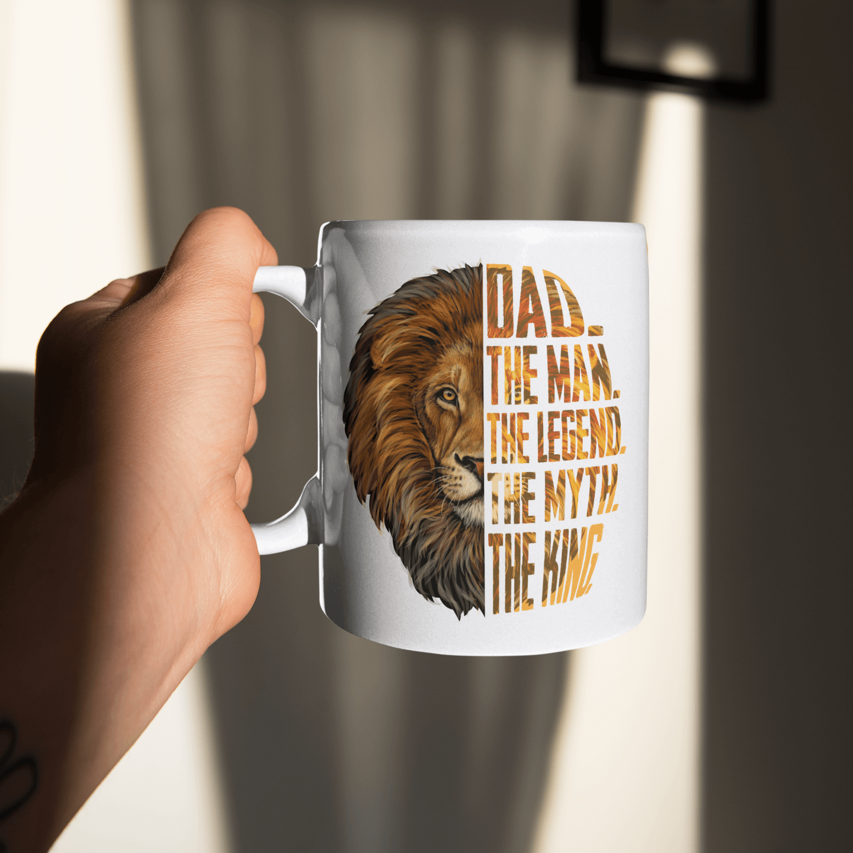 Lion Dad The Man The Legend The Myth The King Mug