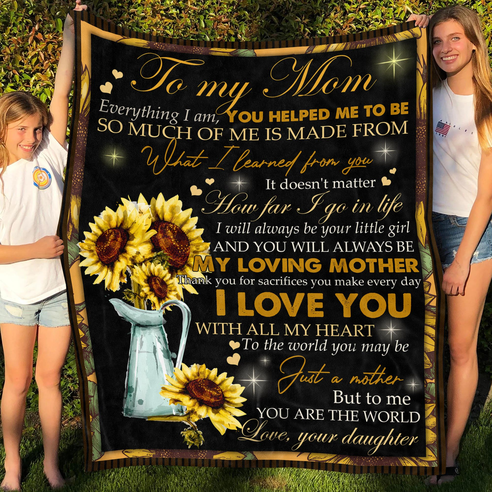 Sunflower Vase To Mom Everything I Am I Love You With All My Heart Fleece Blanket
