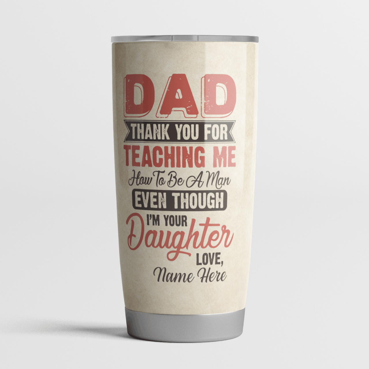 Personalized tumbler Baseball daughter thanks Dad for teaching me to be man