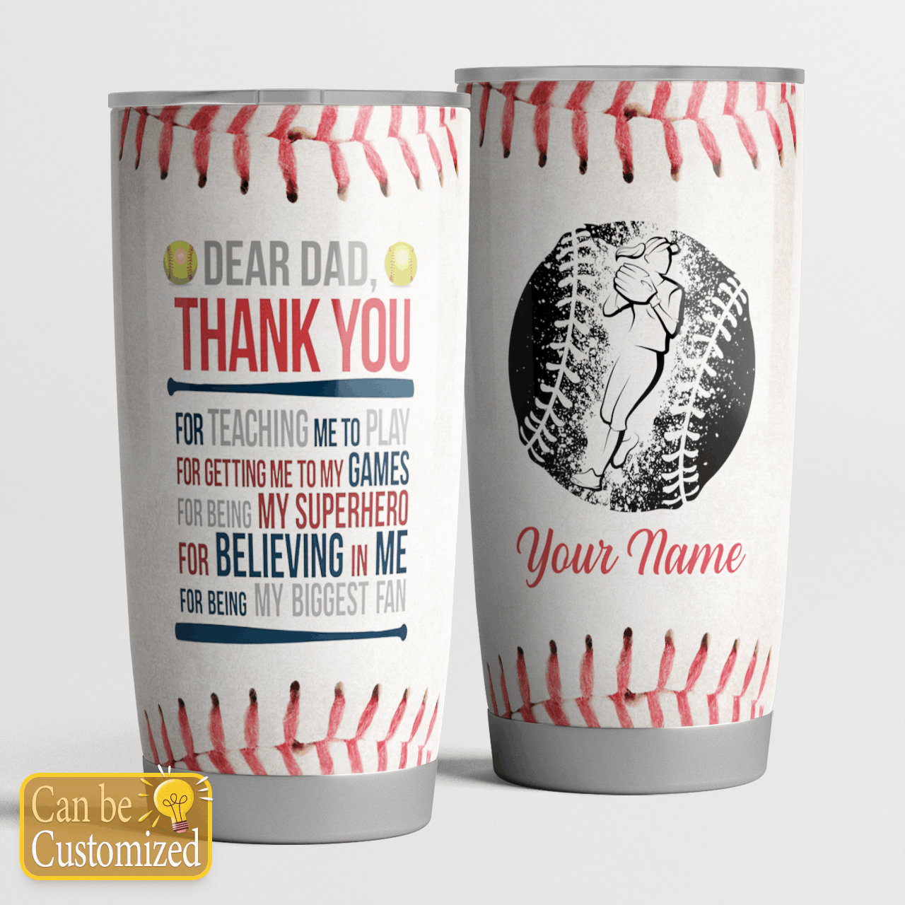 Personalized Thanks Dad for teaching me softball tumbler