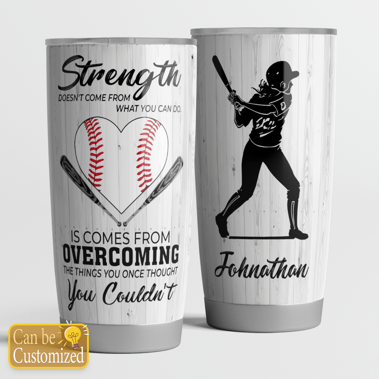 Personalized Strength comes from overcoming baseball girl tumbler