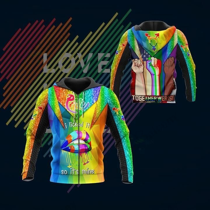 LGBT Pride I licked it Hoodie 3D Together we rise