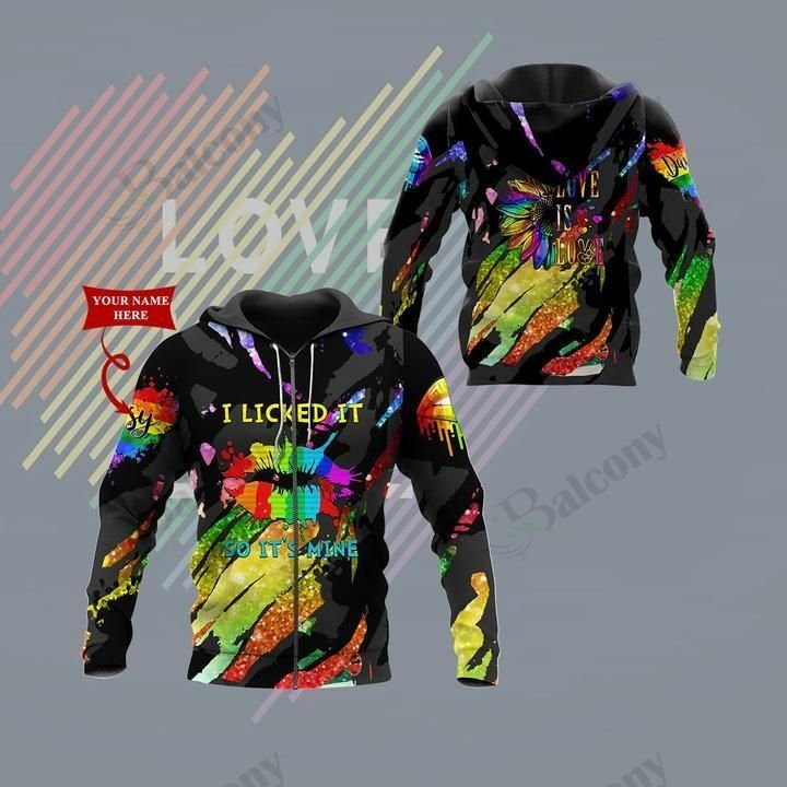 LGBT Licked it Colorfull its mine Custom Name Hoodie 3D