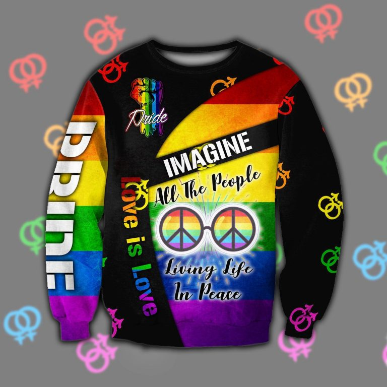 LGBT Love is love Imagine All the people living in peace Sweater