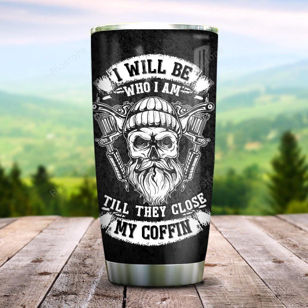 Custom Name Bearded Skull I will be who I am Tumbler cup
