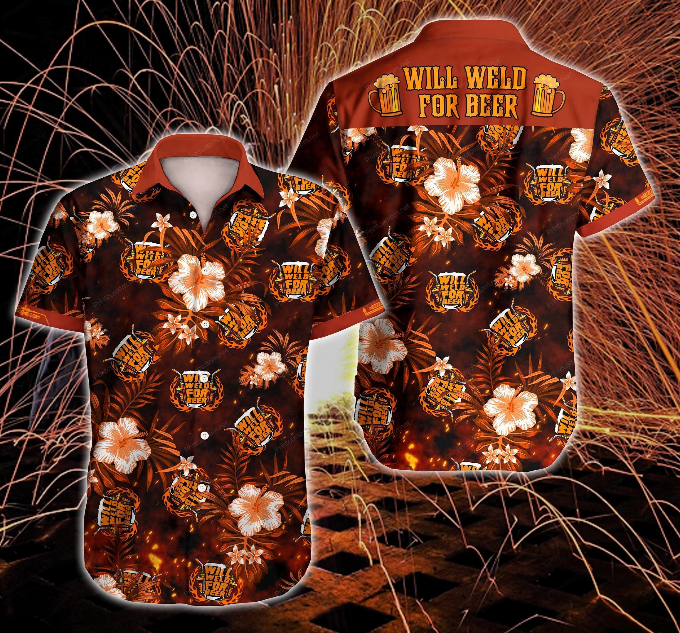 Welder Will Weld For Beer Hawaii Shirt