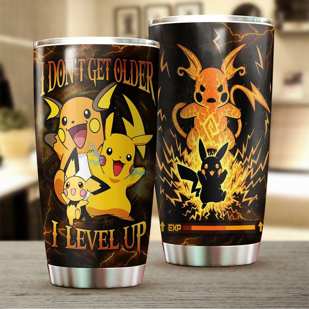 Pikachu I dont get older i lever up tumbler