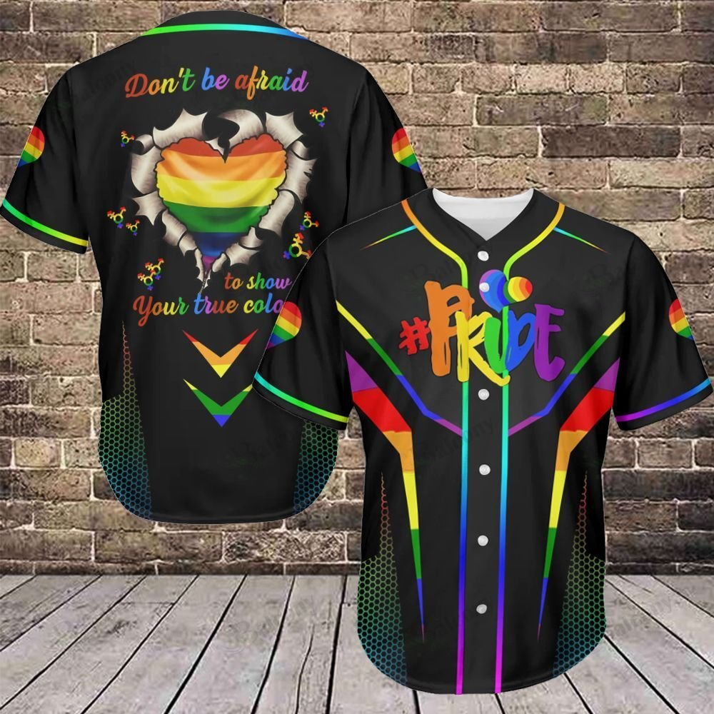 LGBT Dont be fraid to show your true color Pride Baseball Jersey shirt