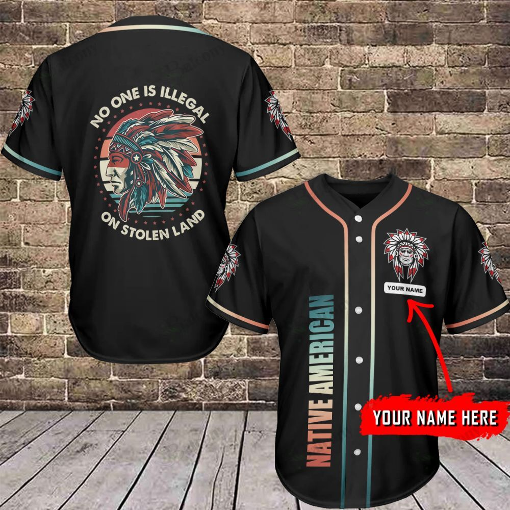 Native American No one is illegal Custom Name Baseball Jersey