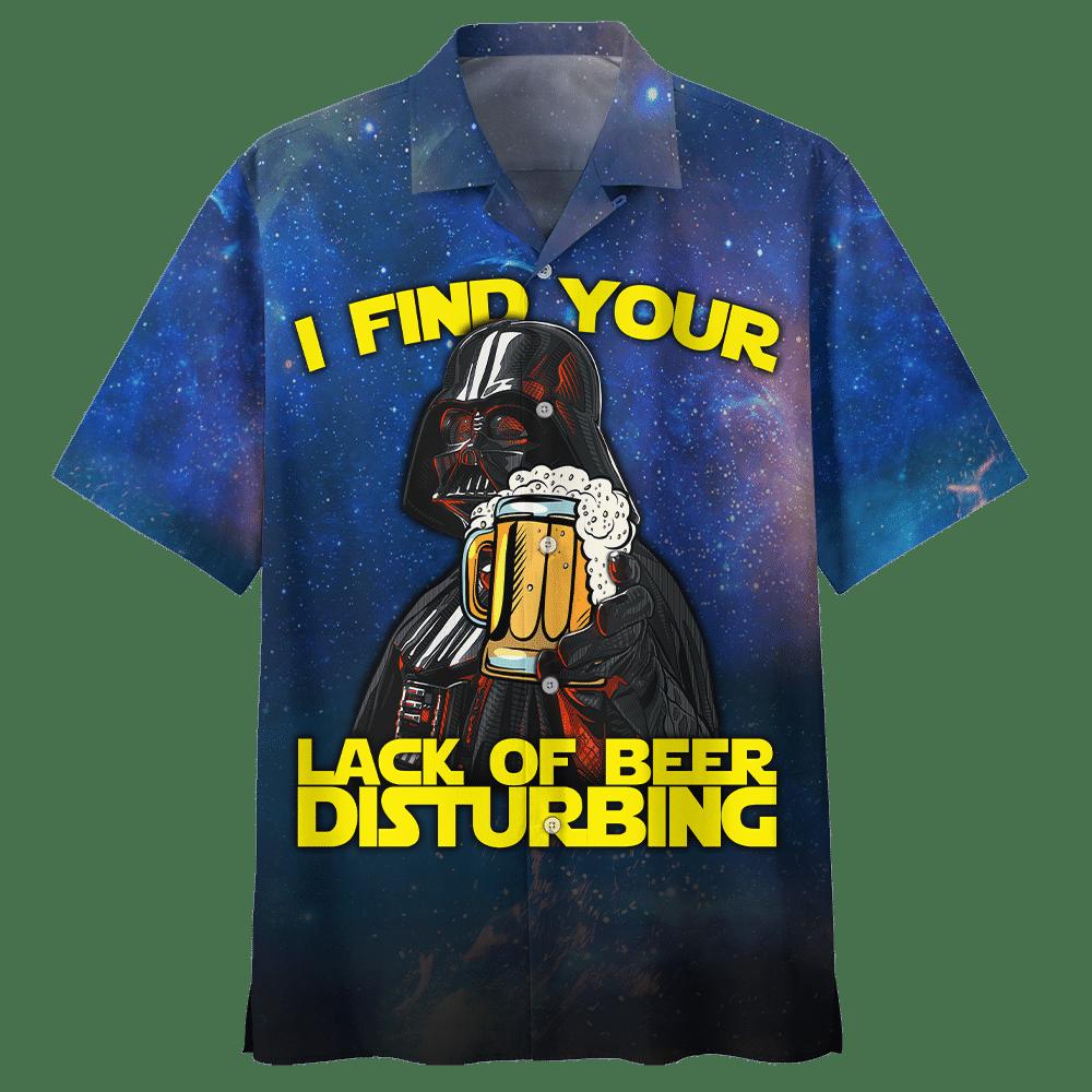 Star War Darth Varder Lack of beer Disturbing Hawaiian Shirt