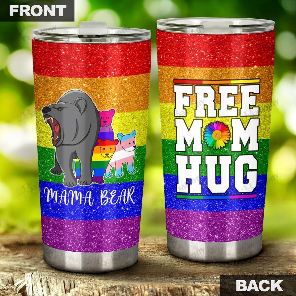 LGBT Free Mom Hug Mama Bear Tumbler
