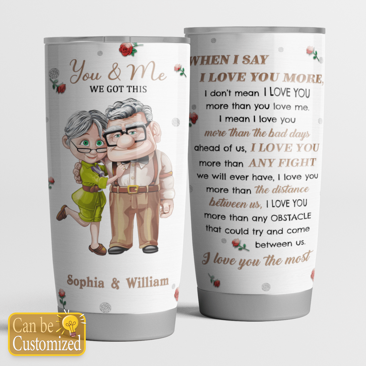 Personalized Up couple Carl and ellie When I Say I Love You More Tumbler