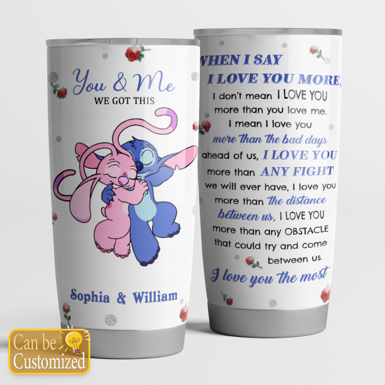 Personalized Stitch and angel When I Say I Love You More couple Tumbler