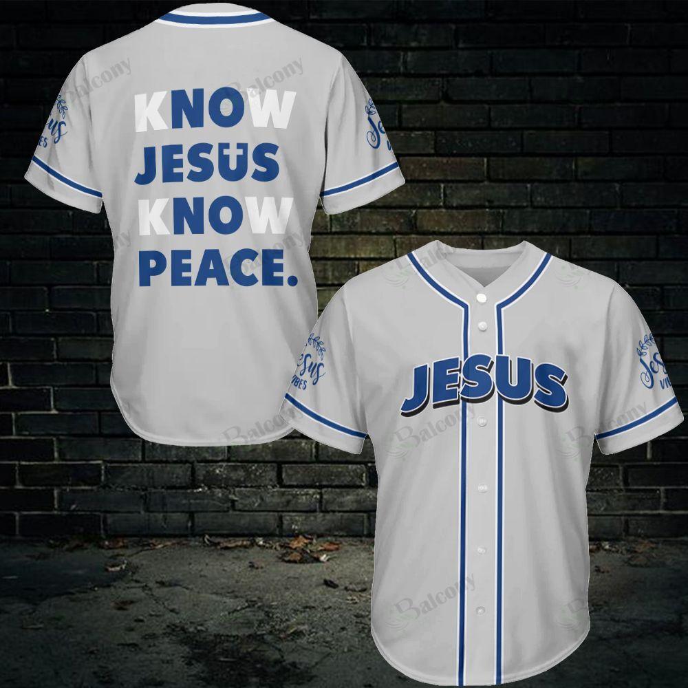 Know Jesus Know Peace Baseball Jersey shirt