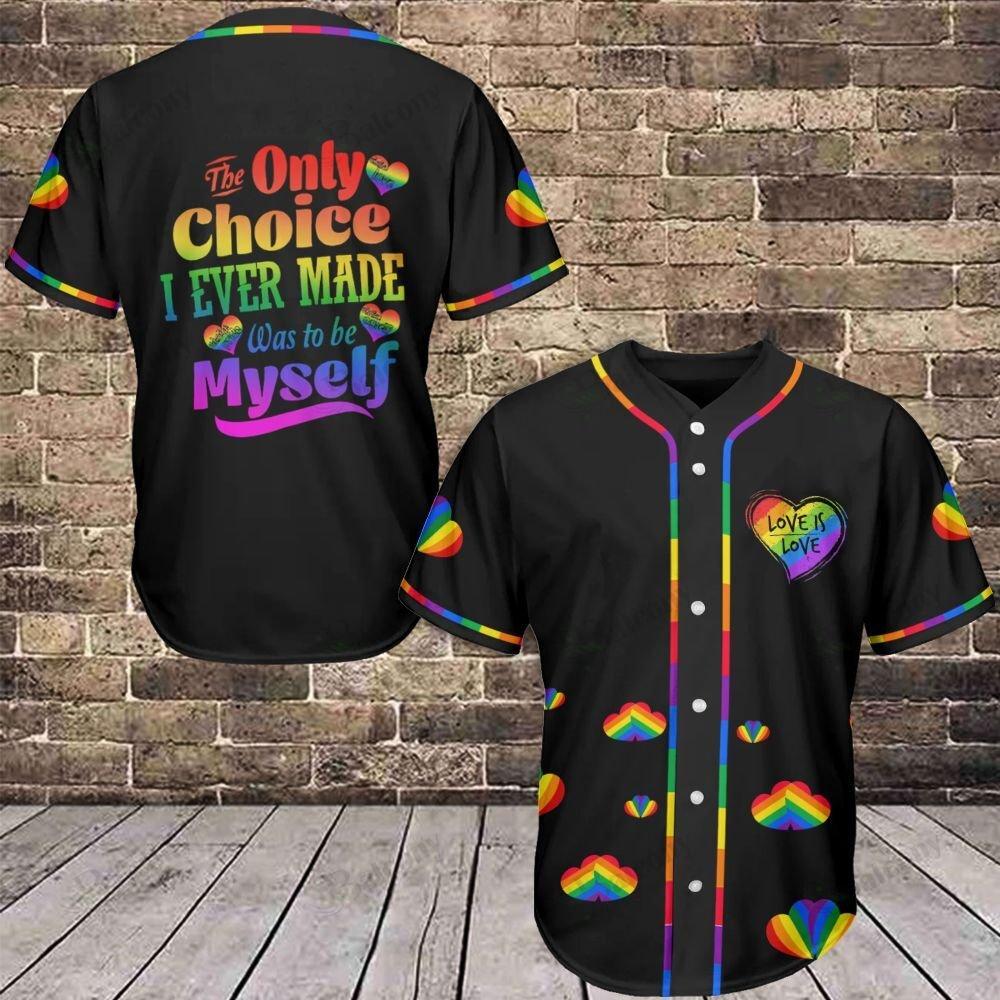 LGBT Only Choice myself Love is Love Baseball Jersey shirt