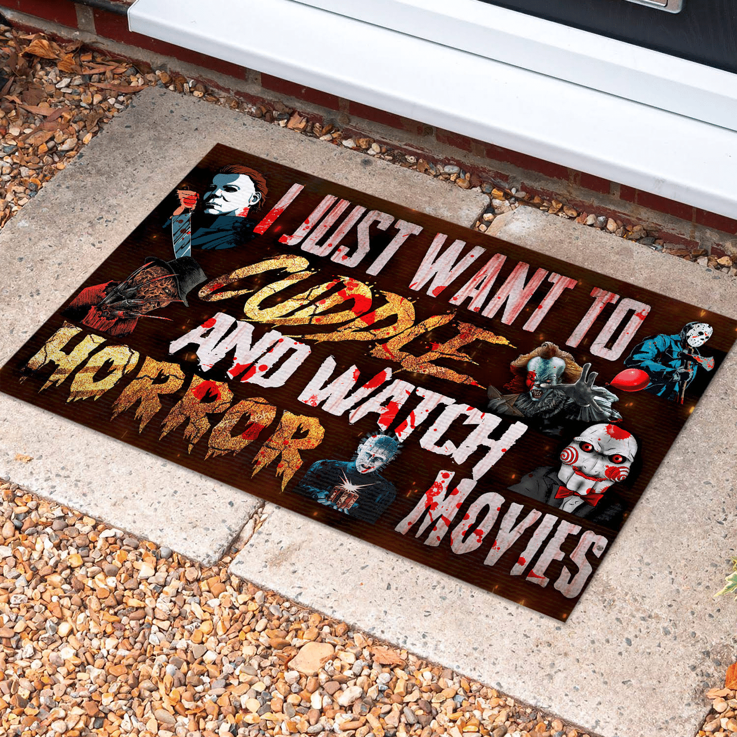 I Just Want To Cuddle And Watch Horror Movies Doormat