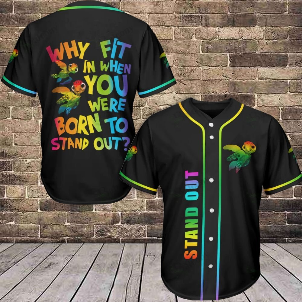LGBT Turtle Stand Out Why fit it Baseball Jersey shirt