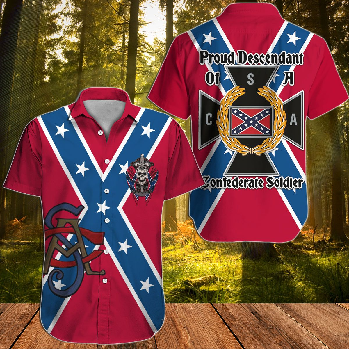 Southern Proud Descendant of a Confederate soldier Hawaiian shirt