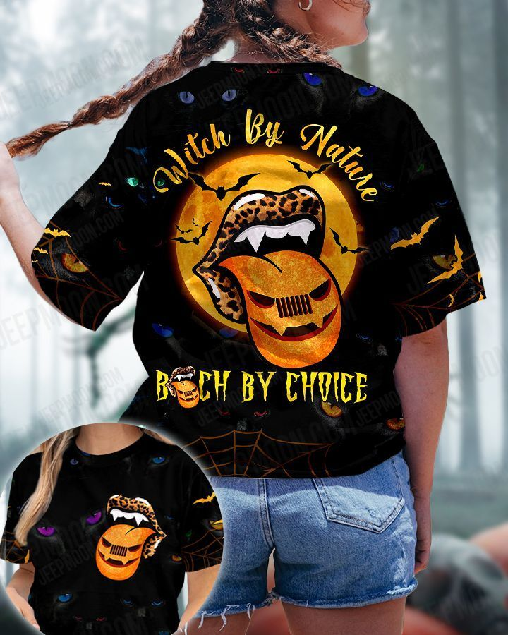 Funny Halloween 3D Tshirt witch by nature bitch by choice