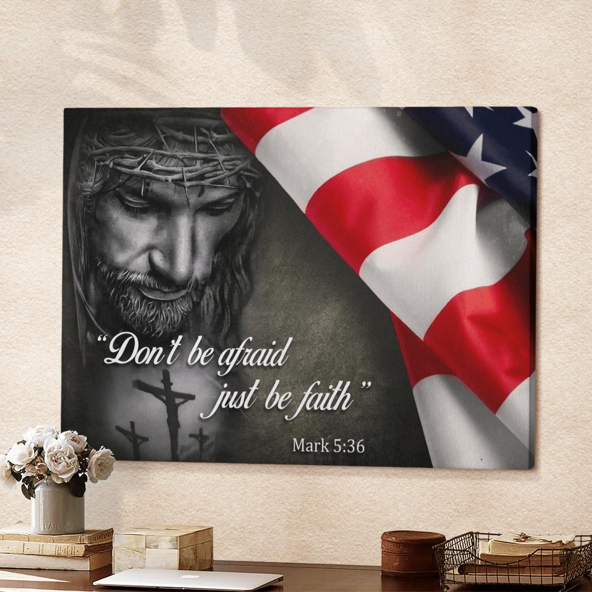 Dont be afraid just be faith canvas
