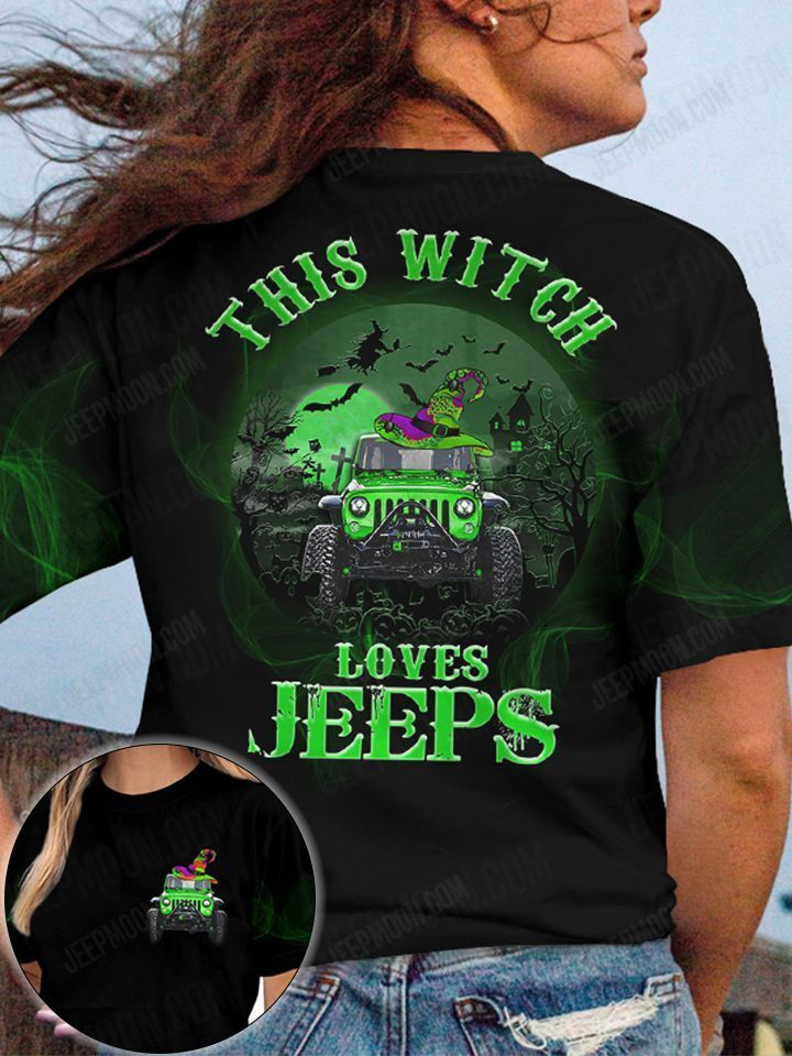 Halloween This witch Loves Jeeps 3D T shirt