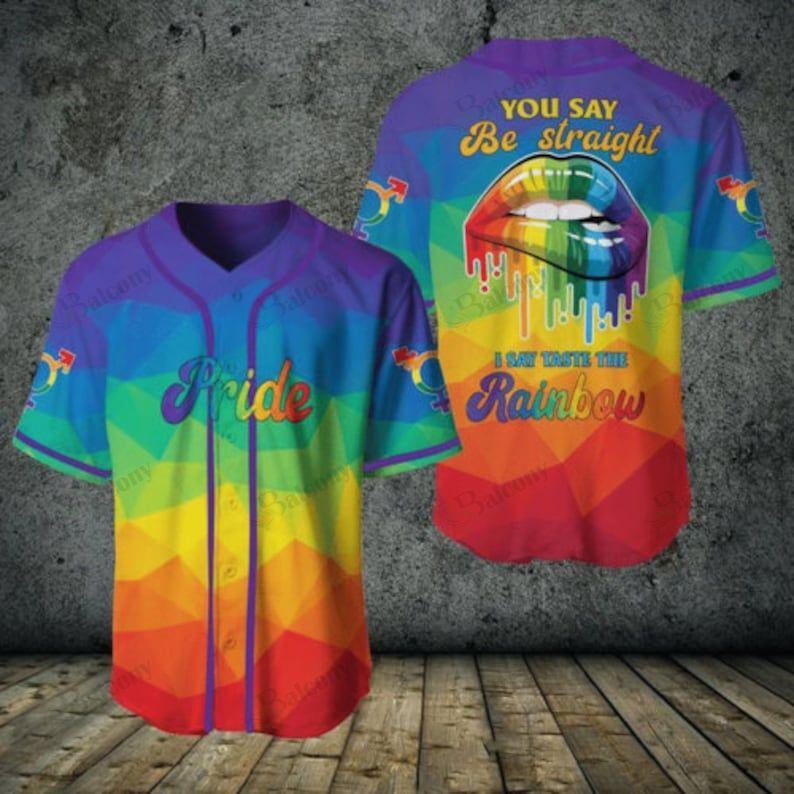 LGBT I Say Taste The Rainbow Baseball Jersey shirt