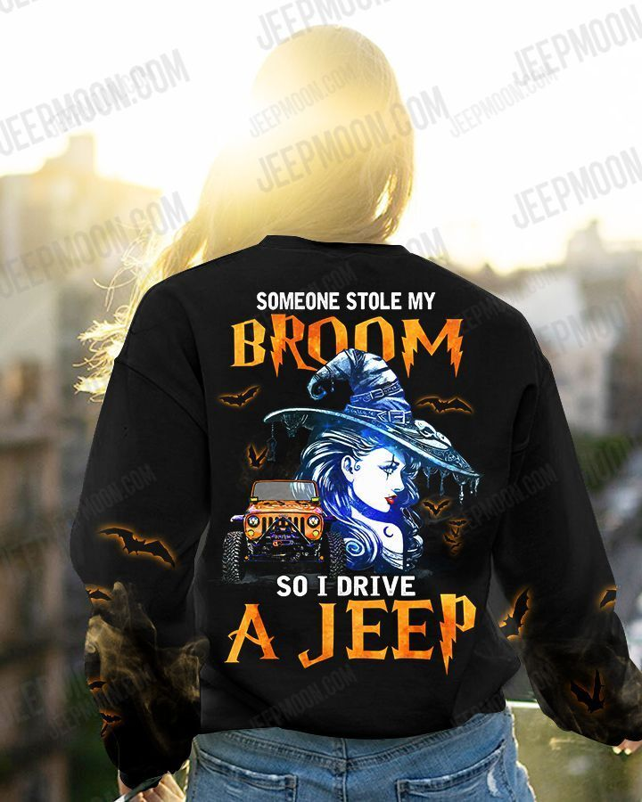 Someone stole my broom cool witch drive a Jeep sweatshirt