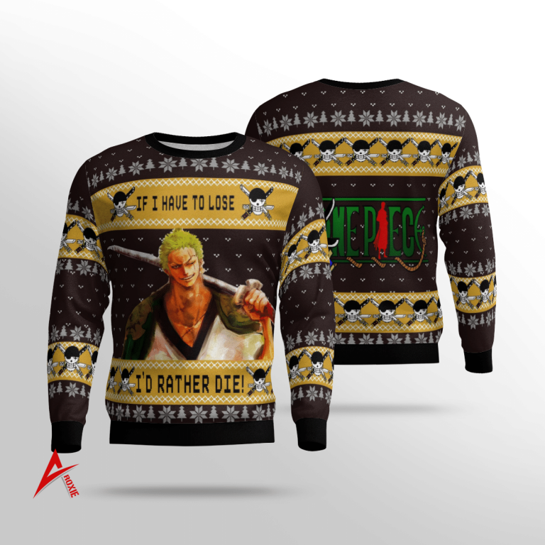 Roronoa Zoro Quote One piece Sweater 3D