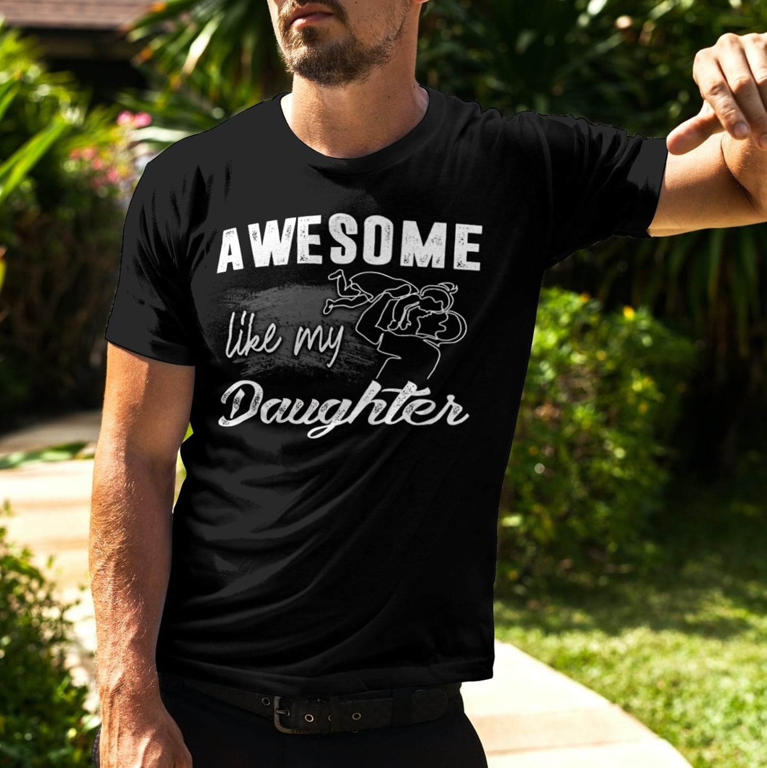 Awesome Like My Daughters T Shirt