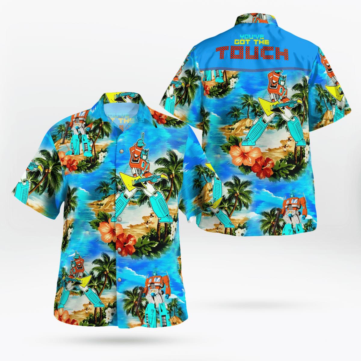You have got the touch Transformers 80S Hawaiian Beach Shirt