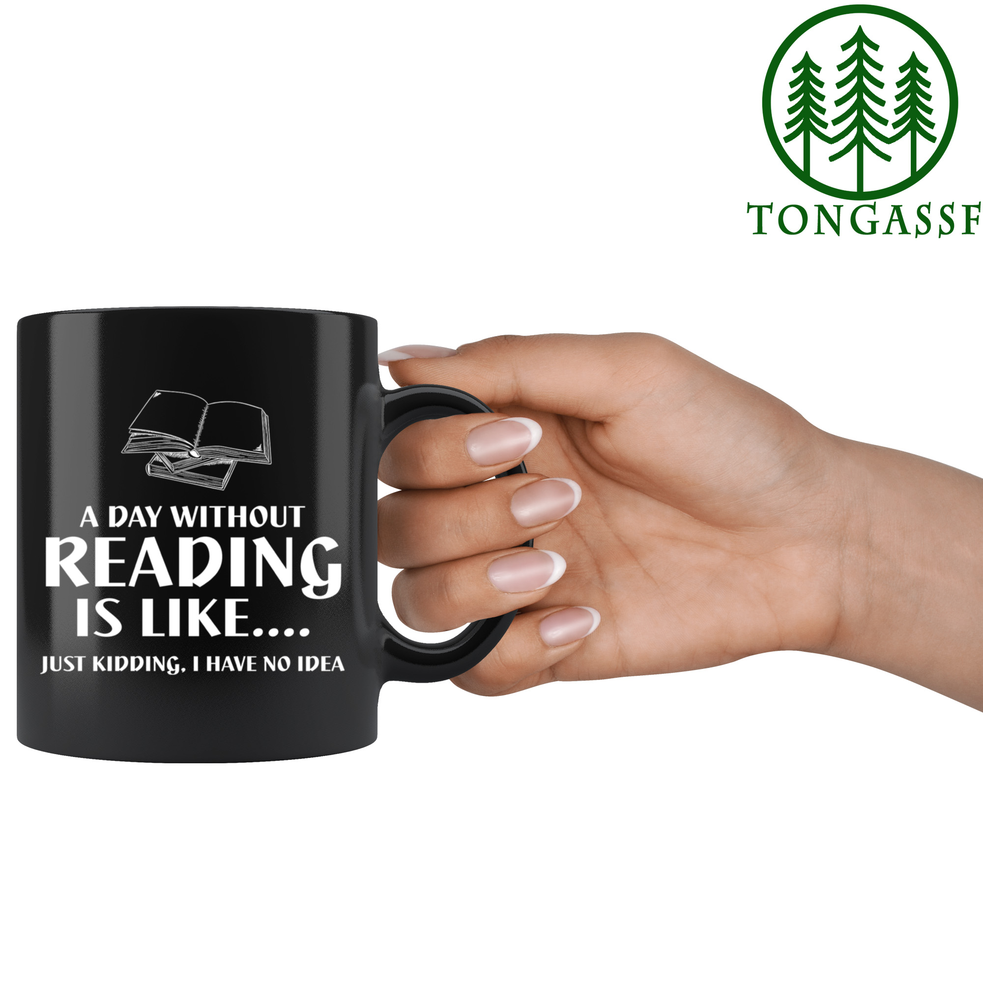 A Day Without Reading funny ceramic mug