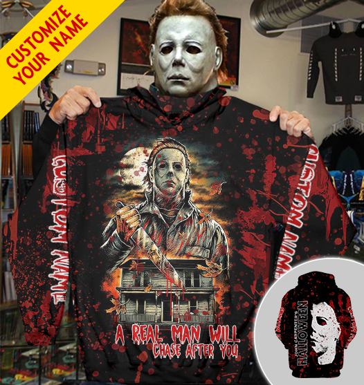 Personalized Michael Myers Will Chase After You 3D Hoodie