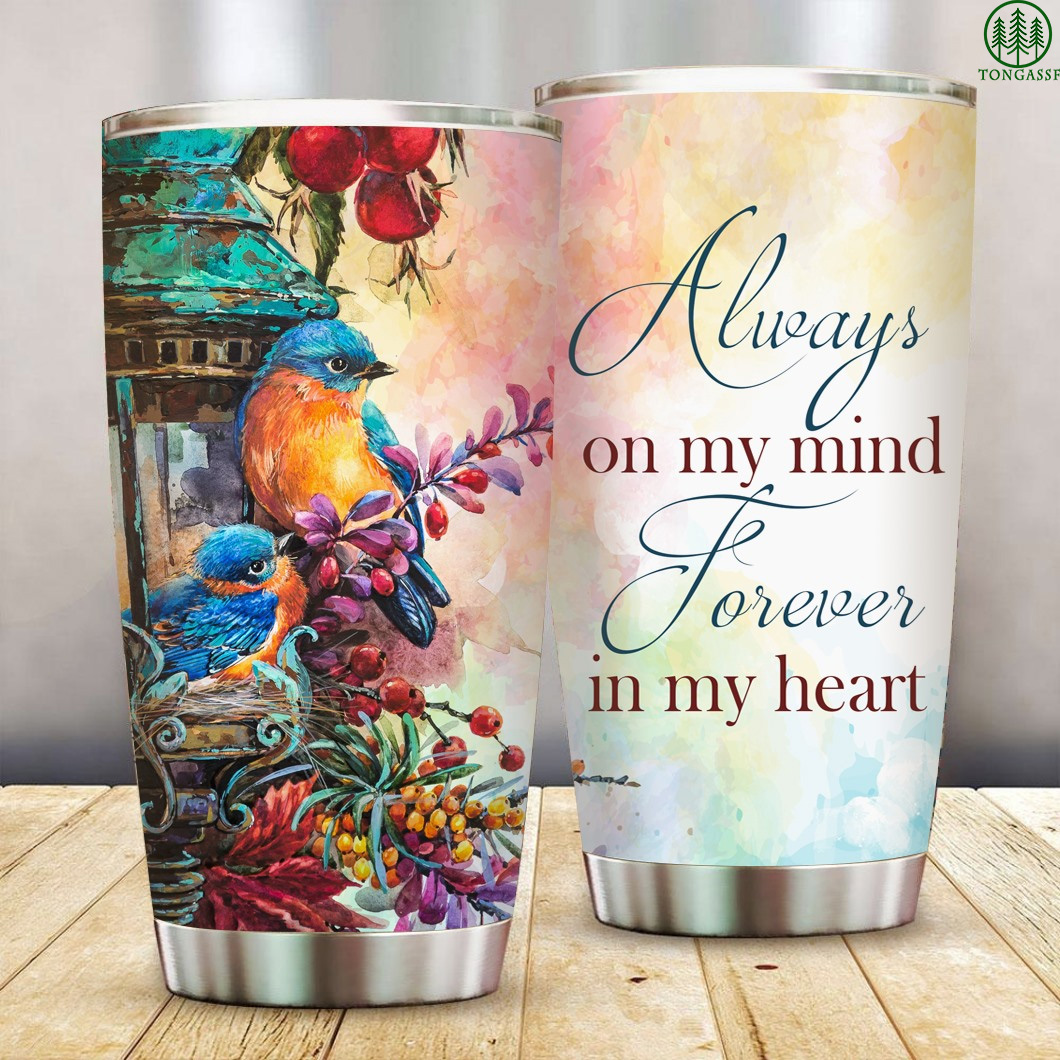 Always On My Mind Forever In My Heart Stainless Steel Tumbler