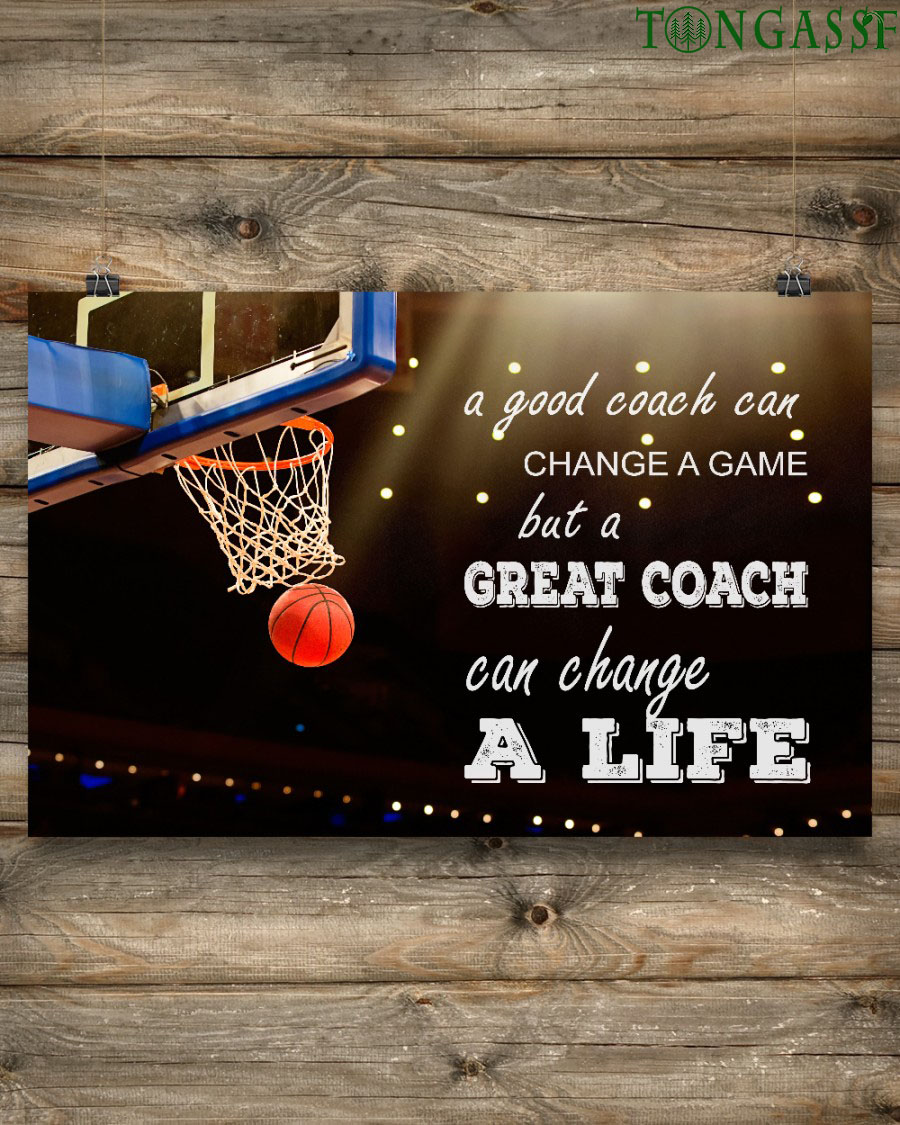 Basketball Great coach can change a life horizontal poster