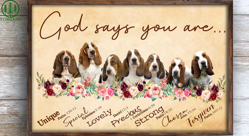 Basset Hound Dog Lovers God Says You Are Unique Special Lovely Poster