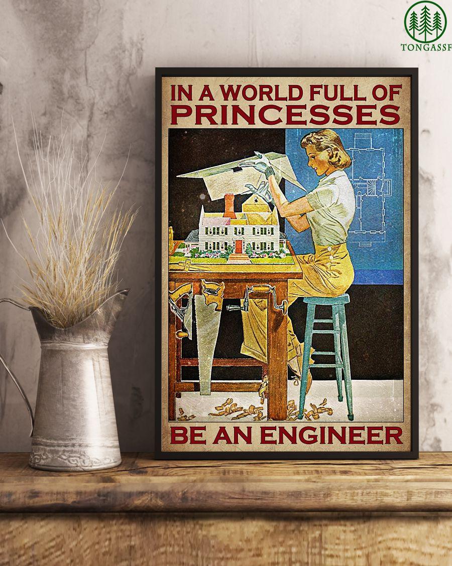 Be an engineer not a princess poster