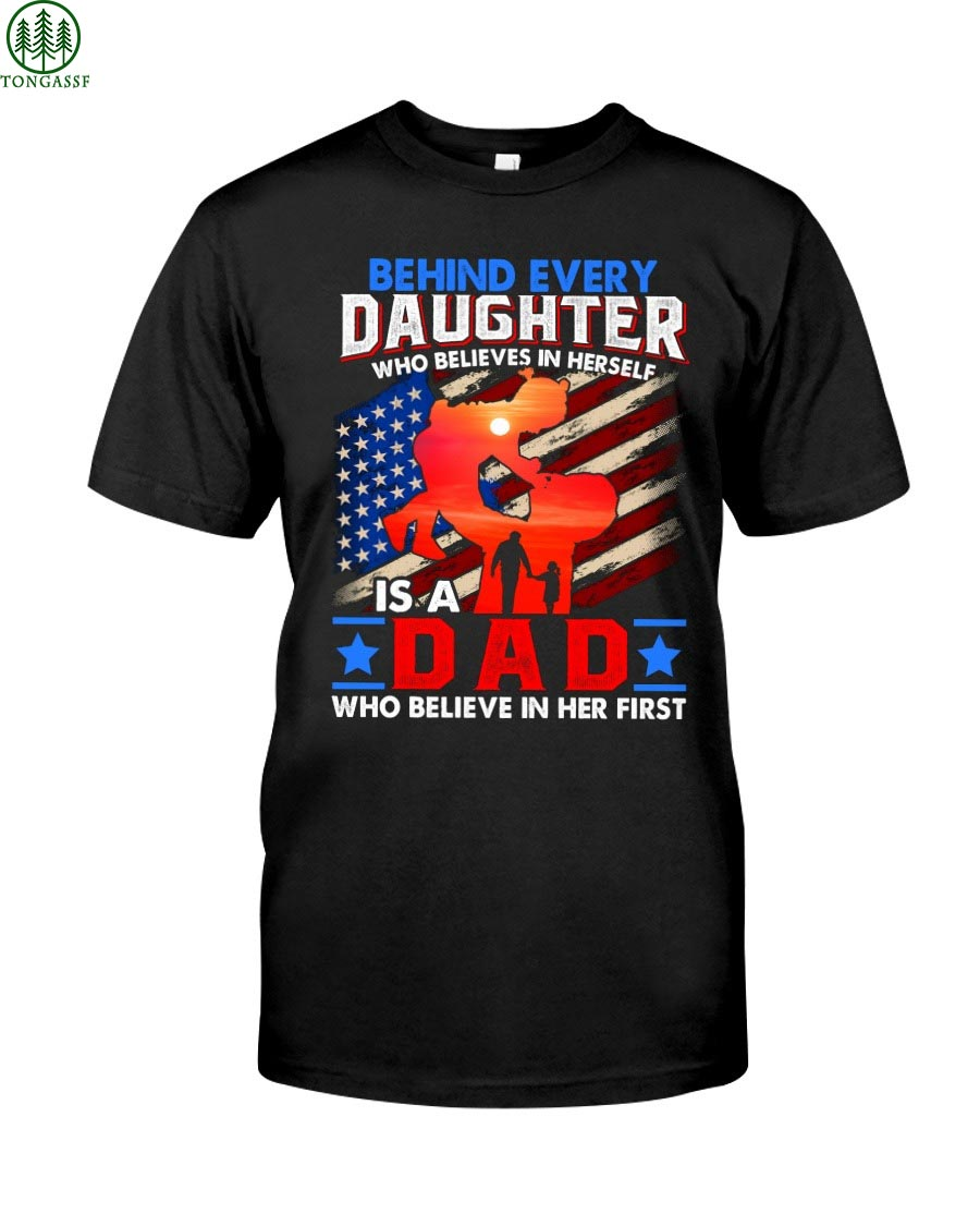 Behind daughter is Dad US Flag Classic T Shirt
