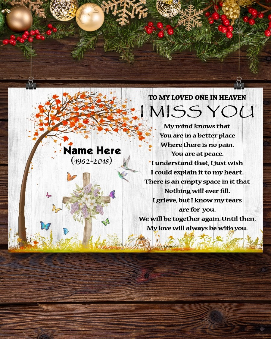 Custom Name To my loved one in heaven I Miss You Poster