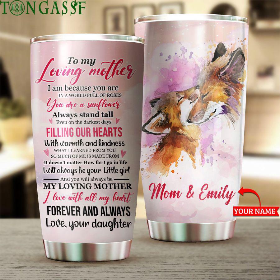 Custom to my loving Mother red Fox Tumbler
