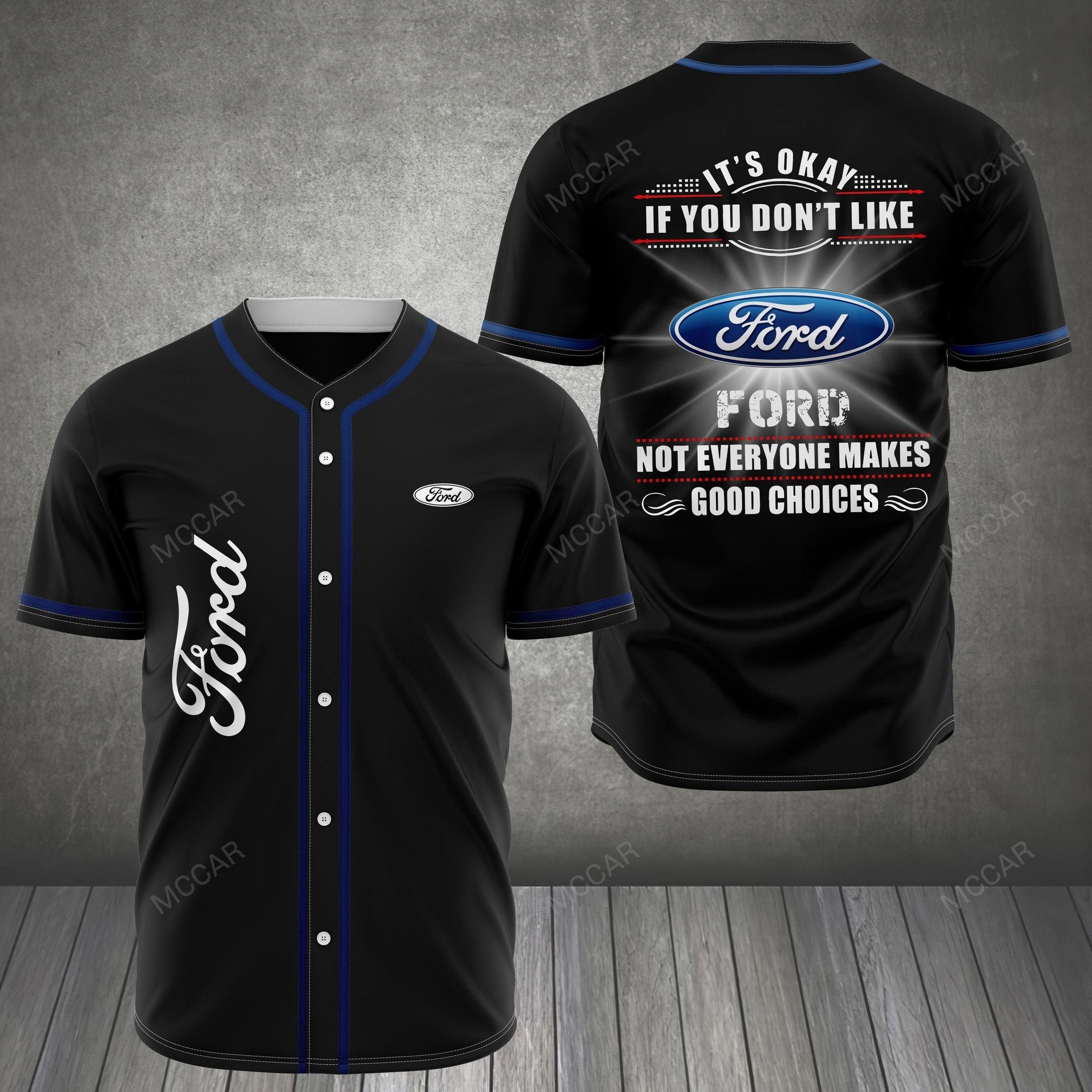 FORD Not everyone make a good choice Baseball Jersey