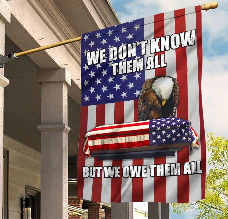 Flag Eagle We Owe Them All American Flag