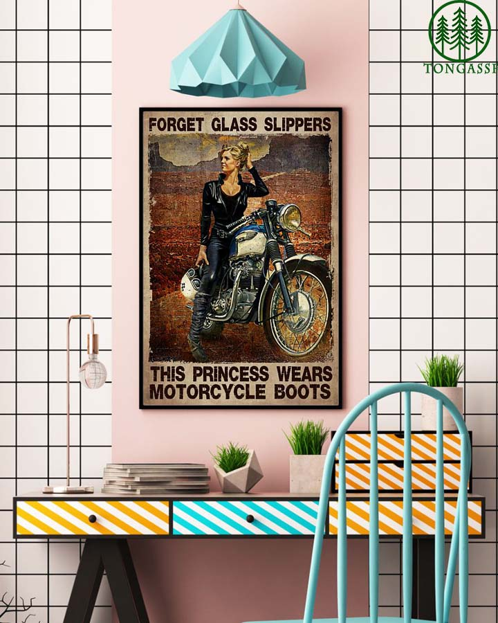 Forget glass slippers The princess wear motorcycle boots poster