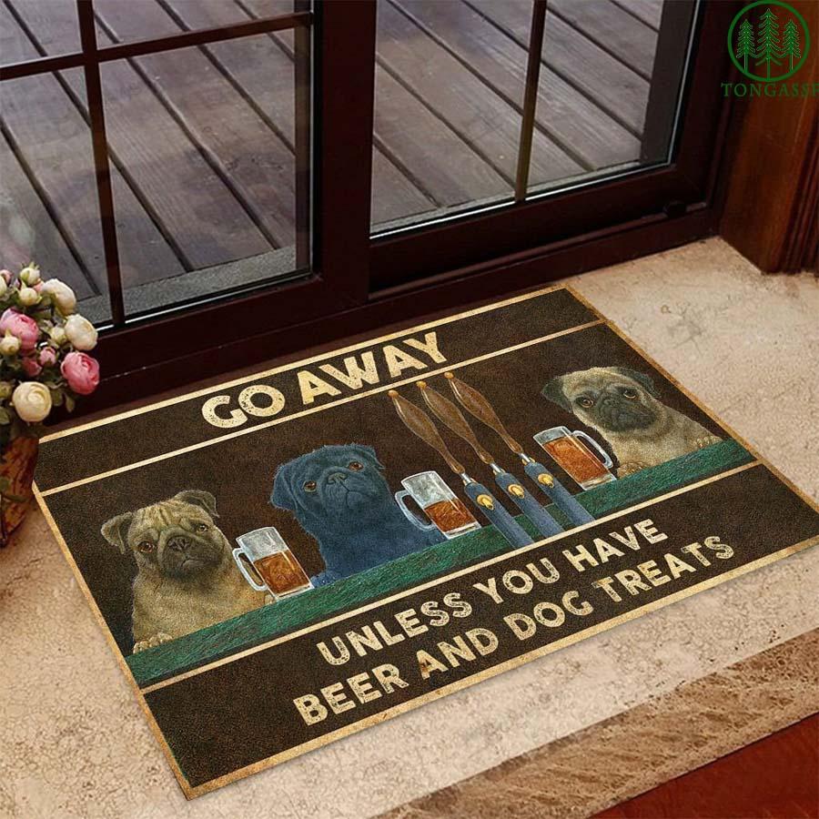 Go away unless you have beer and dog treats doormat