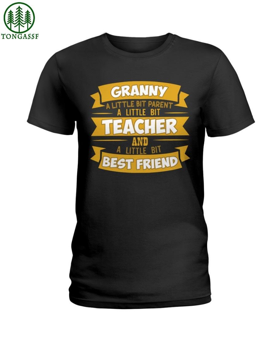 Granny is a parent teacher and best friend t shirt