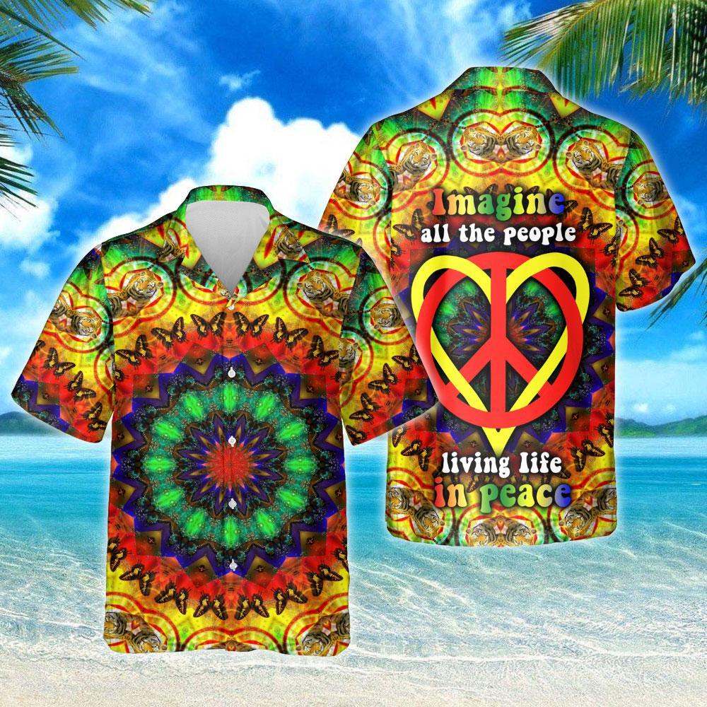 Hippie Heart Imagine All The People Living Life In Peace Hawaiian Shirt