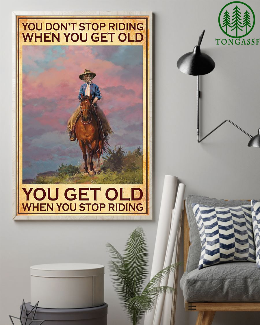 Horse Riding Lover Dont Stop Riding When You Get Old Vertical Poster