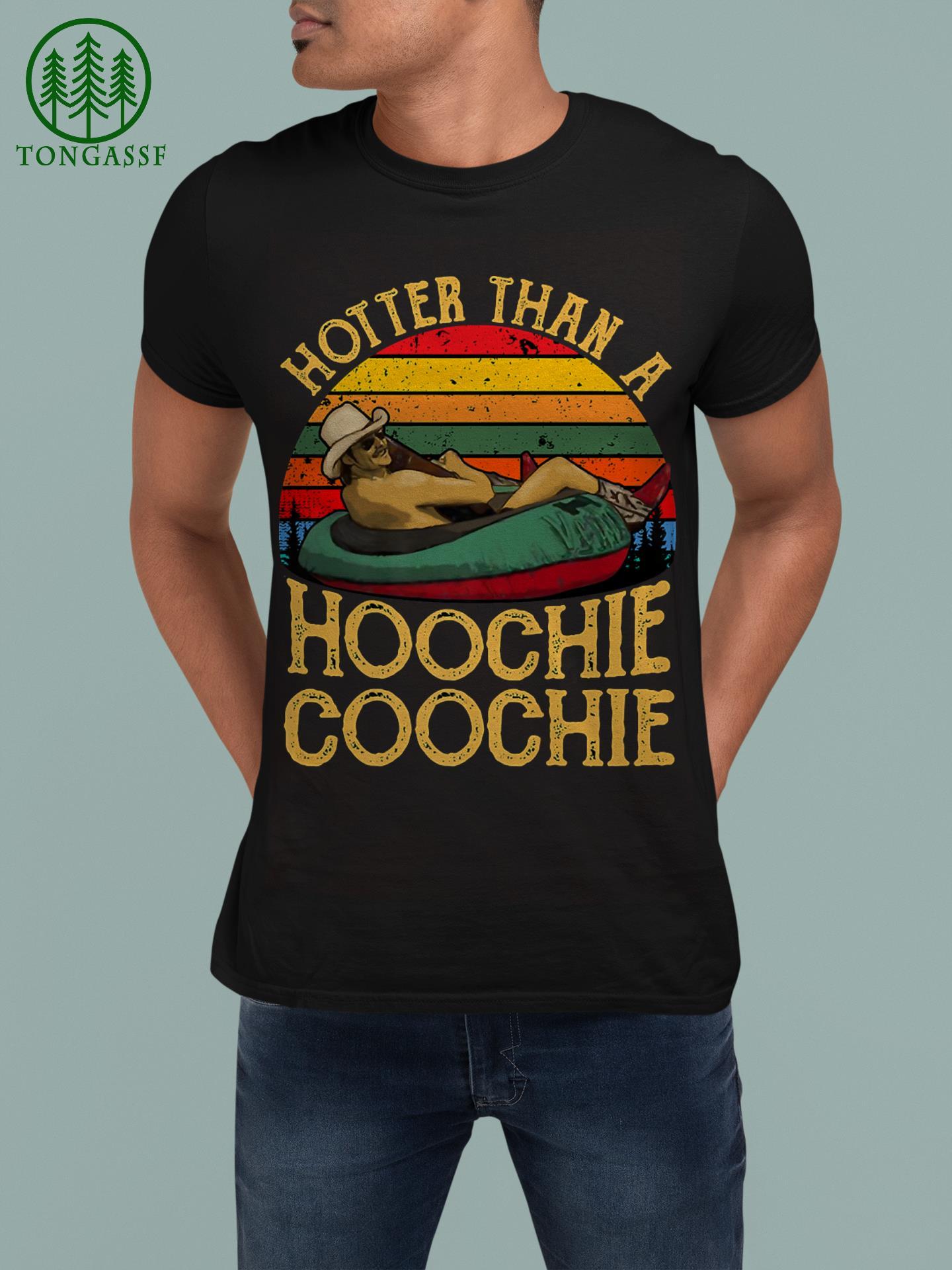 Hotter Than A Hoochie Coochie Premium Shirt