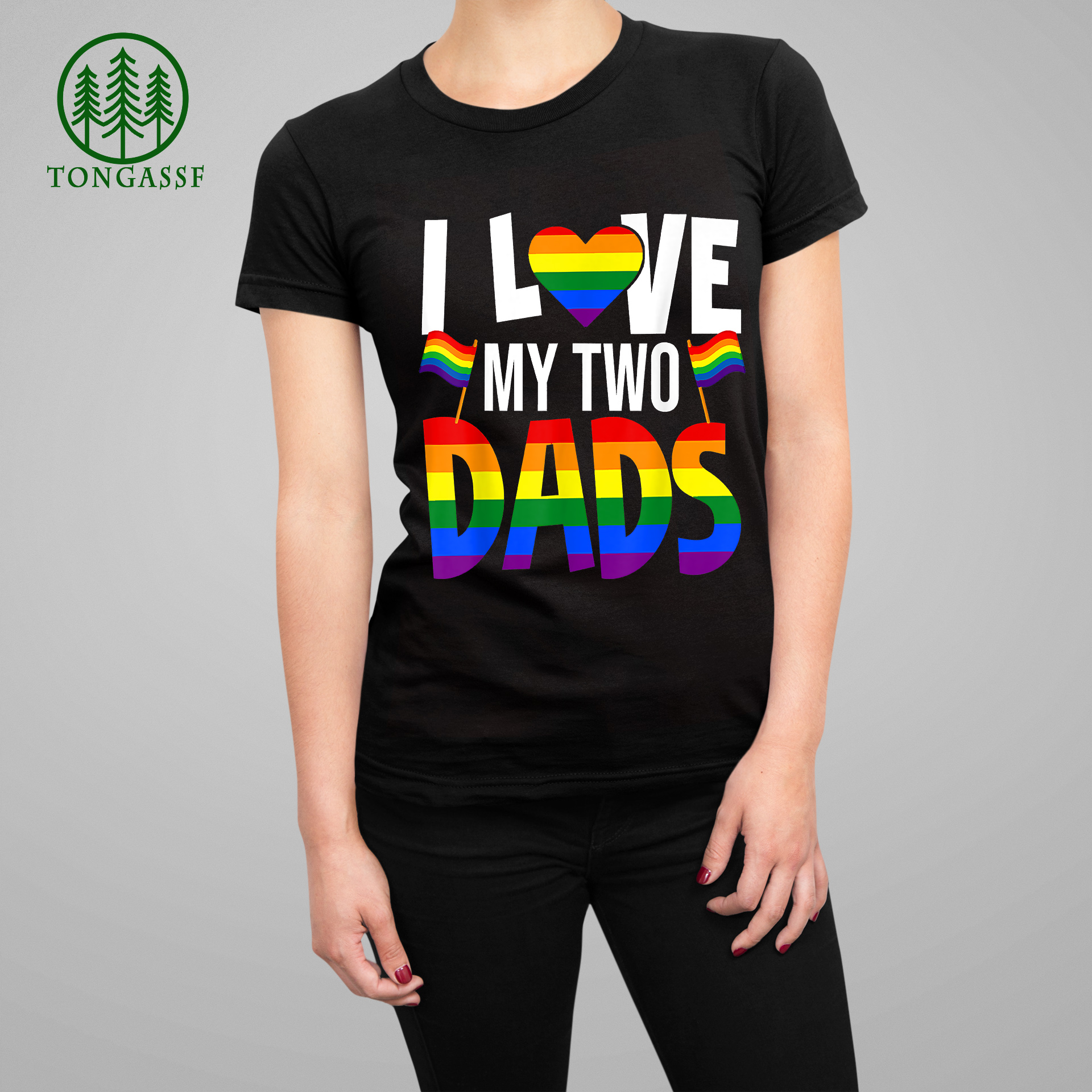 I Love My Two Dads Pride LGBT Family Matching Pride Gay Woman Tee