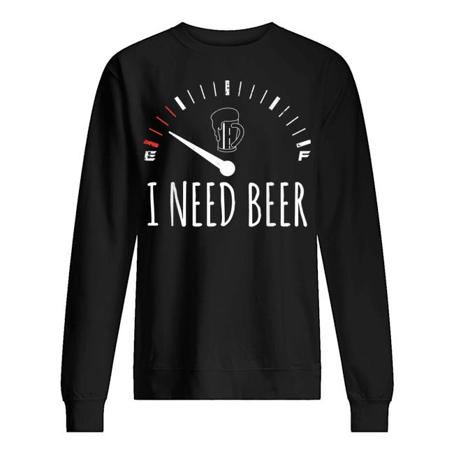 I Need Beer Meter Empty Shirt 2